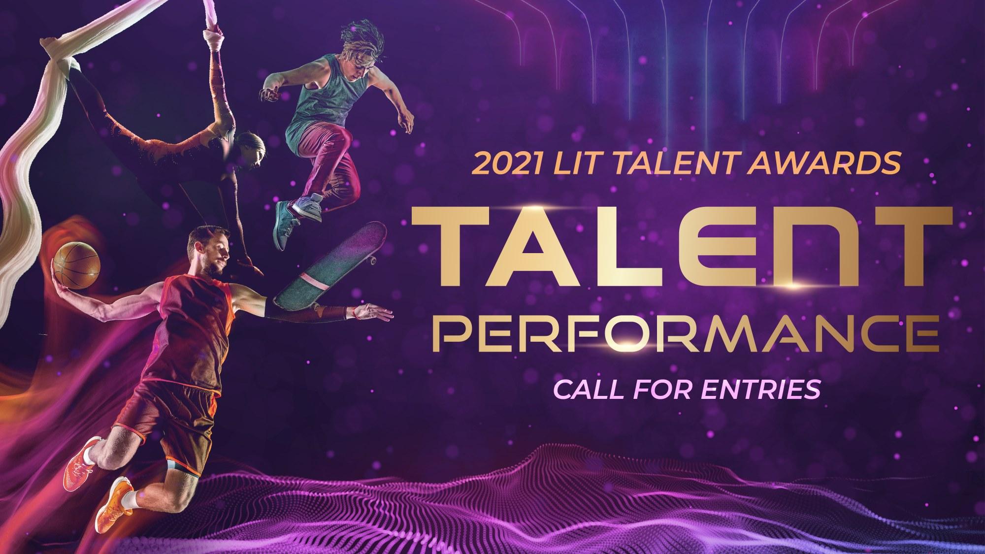 LIT Talent Awards | Talent Performance